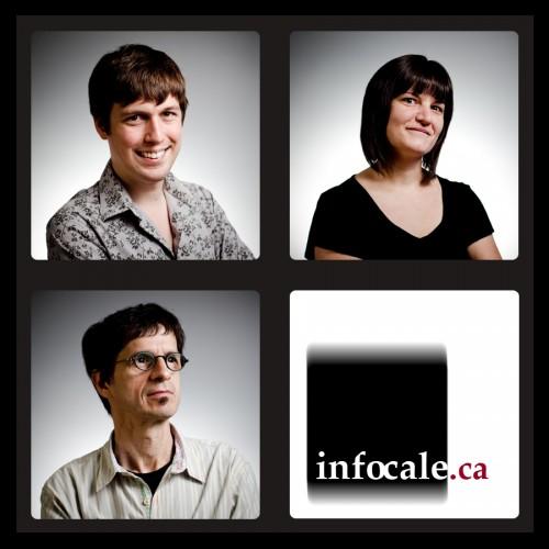 Infocale, Claude Brazeau, Nathalie Fortin, Sébastien Lavallée, http://infocale.ca (© Infocale, 2010)
