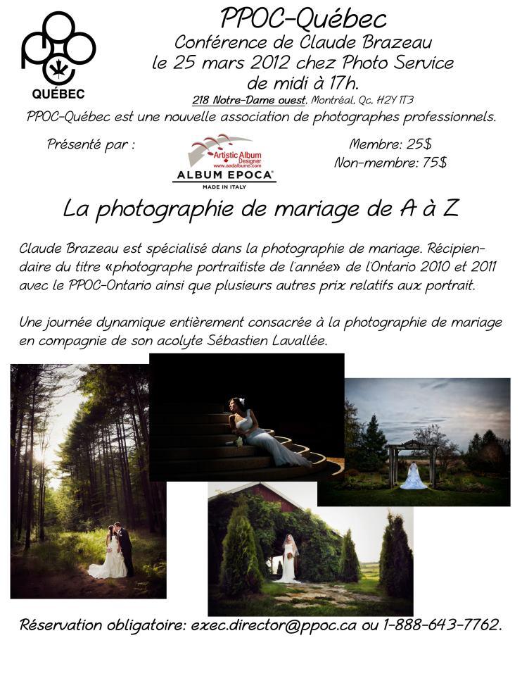 Claude Brazeau, conférence: La photographie de mariage de A à Z. PPOC-QC. Montréal, 25 mars 2012.